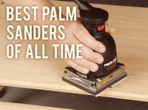 Best Palm Sanders best palm sander reviews