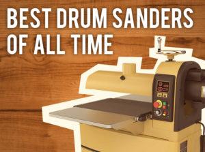 best drum sanders for sale reviews