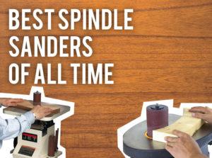 best spindle sander reviews