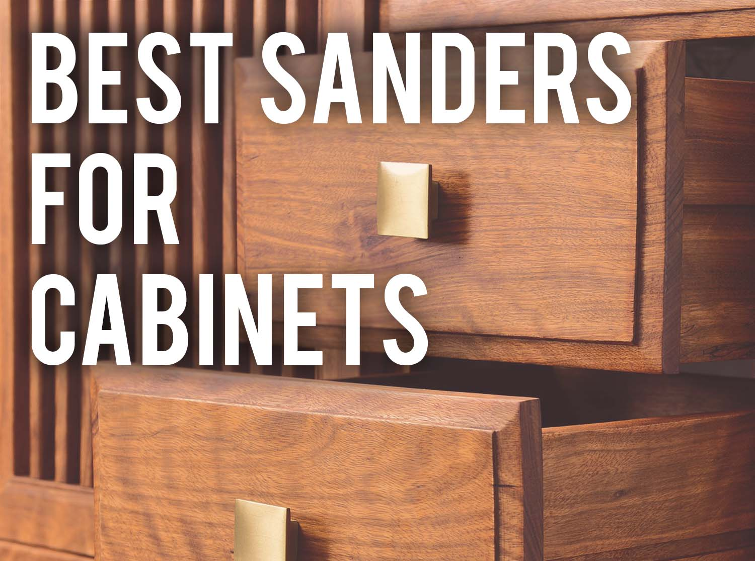 Best Sanders For Cabinets 2020 Guide