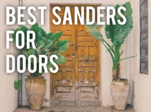 best sander for doors