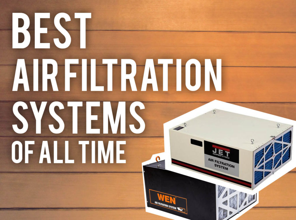 Best Shop Air Filtration Systems